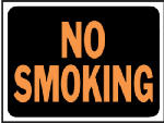 """""""No Smoking"""" Sign, Hy-Glo Orange/Black Plastic, 9 x 12-In., Must Purchase in Quantities of 10"""