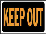 """Keep Out"" Sign, Hy-Glo Orange/Black Plastic, 9 x 12-In., Must Purchase in Quantities of 10"