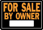 """Sign, """"For Sale By Owner"""", Hy-Glo Orange & Black Aluminum, 10 x 14-In."""