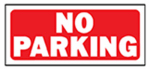 """No Parking"" Sign, Polyethylene, 6 x 14-In."