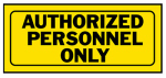 """Authorized Personnel"" Sign, Polyethylene, 6 x 14-In."