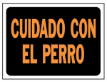 8.5x12 Cuid Perro Sign, Must Purchase in Quantities of 10