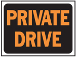 9x12 ORG/BLK Priv Sign, Must Purchase in Quantities of 10