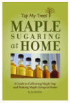 Tap My Trees 9780983125600 Maple Sugaring Book