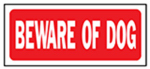"Hy-Ko Prod 23001 ""Beware of Dog"" Sign, Polyethylene, 6 x 14-In."