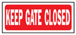 "Hy-Ko Prod 23008 ""Keep Gate Closed"" Sign, Polyethylene"