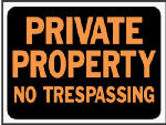 "Hy-Ko Prod 3025 9 x 2-Inch Hy-Glo Orange/ Black Plastic ""Private Property No Trespassing"" Sign"