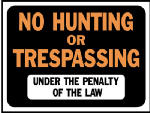 "Hy-Ko Prod 3011 9 x 12-Inch Hy-Glo Orange/ Black Plastic ""No Hunting Or Trespassing Under Penalty Of Law"" Sign"