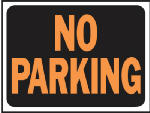 "Hy-Ko Prod 3012 9 x 12-Inch Hy-Glo Orange/ Black Plastic ""No Parking"" Sign"