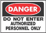 "Hy-Ko Prod 509 Sign, ""Do Not Enter Authorized Personnel Only"", White/Red Polypropylene, 10 x 14-In."