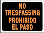 "Hy-Ko Prod 3070 9 x 12-Inch Hy-Glo Orange/ Black Plastic Bilingual ""No Trespassing/ Prohibido El Paso"" Sign"