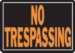 "Hy-Ko Prod 804 Sign, ""No Trespassing"", Hy-Glo Orange & Black Aluminum, 10 x 14-In."