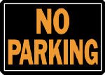 "Hy-Ko Prod 805 ""No Parking"" Sign, Hy-Glo Orange/Black Aluminum, 10 x 14-In."
